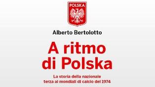 """""""A RITMO DI POLSKA"""" IL LIBRO DI ALBERTO BERTOLOTTO ALL'IIC DI CRACOVIA"""
