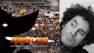 """ANIMELAND"": IL DOCUMENTARIO DI FRANCESCO CHIATANTE AL MONTEVIDEO COMICS"