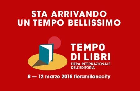 """MARZO """"TEMPO DI LIBRI"""" A FIERAMILANOCITY"""