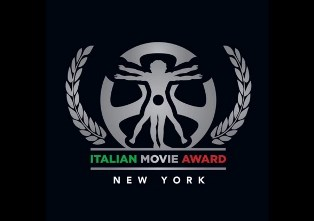 A MANHATTAN LA XI EDIZIONE DI ITALIAN MOVIE AWARD - FESTIVAL INTERNAZIONALE DEL CINEMA ITALIANO ALL