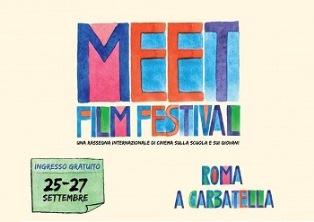 MEET FILM FESTIVAL: PER LA PRIMA VOLTA A ROMA LA RASSEGNA INTERNAZIONALE DI CINEMA SULLA SCUOLA E SUI GIOVANI