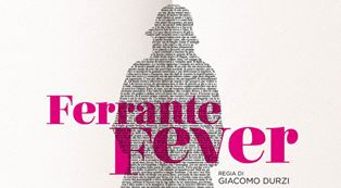 FERRANTE FEVER: IL DOCUMENTARIO DI GIACOMO DURZI ALL'IIC DI WASHINGTON