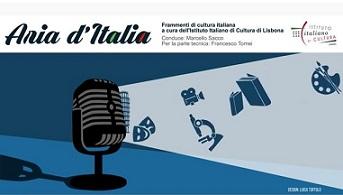 """LISBONA: ONLINE IL PODCAST DELLA 2° E 3° PUNTATA DELLA TRASMISSIONE DELL'IIC """"ARIA D'ITALIA"""""""