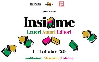 INSIEME: IL PROGRAMMA DELL'EVENTO CHE A ROMA RIUNISCE LETTORI, AUTORI ED EDITORI