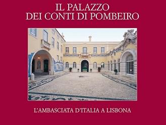 L'AMBASCIATA ITALIANA A LISBONA NEL NUOVO LIBRO DI GAETANO CORTESE