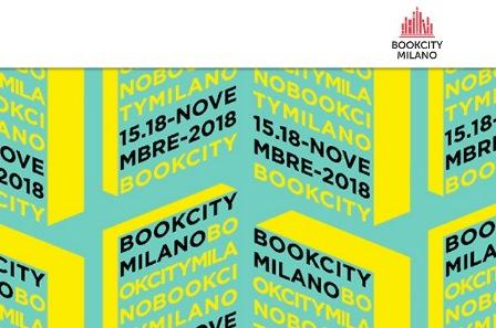 BOOKCITY MILANO 2018: TORNA LA GRANDE FESTA DEI LIBRI