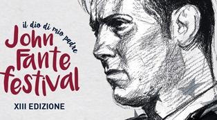 """""""IL DIO DI MIO PADRE"""": IN AGOSTO A TORRICELLA PELIGNA LA XIII EDIZIONE DEL JOHN FANTE FESTIVAL"""