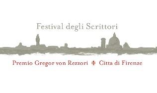 PREMIO GREGOR VON REZZORI – CITTÀ DI FIRENZE XIII EDIZIONE