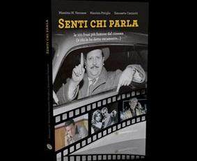 """""""SENTI CHI PARLA! LE 101 FRASI PIÙ FAMOSE DEL CINEMA (E CHI LE HA DETTE VERAMENTE...)!"""" ALL'IIC DI LOS ANGELES"""