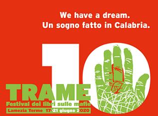 """TORNA TRAME.10 – EDIZIONE DEL DECENNALE: """"WE HAVE A DREAM. UN SOGNO FATTO IN CALABRIA"""""""