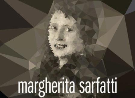 MARGHERITA SARFATTI PROTAGONISTA DEL XX SECOLO