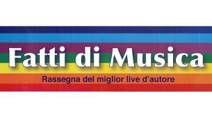 RIPARTE FATTI DI MUSICA 2018: IL 32° FESTIVAL DEL LIVE D'AUTORE IN CALABRIA