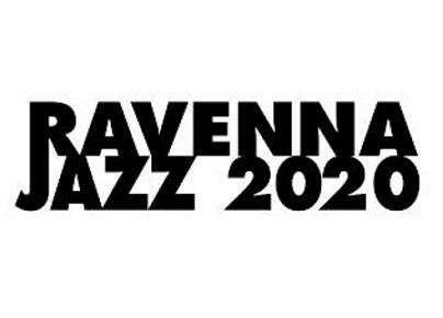 47a EDIZIONE RAVENNA JAZZ 2020 RELOADED