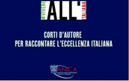 CINQUE CORTI D'AUTORE PER RACCONTARE L'ITALIA NEL MONDO: ANICA E FARNESINA LANCIANO IL PROGETTO