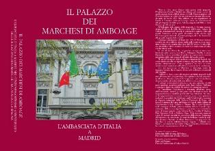 """""""Il Palazzo dei Marchesi di Amboage"""": storia dell'Ambasciata d'Italia a Madrid"""