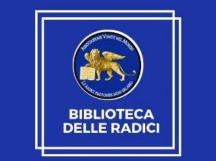 BIBLIOTECA DELLE RADICI: LA REGIONE VENETO RICONOSCE IL VALORE DI INTERESSE LOCALE