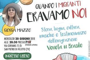 """""""QUANDO I MIGRANTI ERAVAMO NOI"""": STORIE D'EMIGRAZIONE NEL TREVIGIANO"""