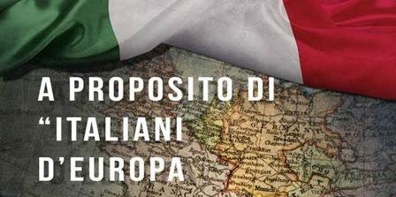 ITALIANI D'EUROPA: L'INTEGRAZIONE EUROPEA VISTA DAGLI OCCHI DEGLI ITALIANI ALL'ESTERO
