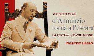 """A PESCARA """"LA FESTA DELLA RIVOLUZIONE"""" IN ONORE DI D'ANNUNZIO"""
