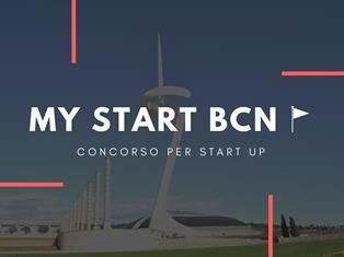 """""""MY START BCN"""": TORNA IL CONCORSO PER LE START UP DELLA CCI DI BARCELLONA"""