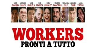 """RAI ITALIA: """"WORKERS – PRONTI A TUTTO"""" LA COMMEDIA DI LORENZO VIGNOLO PER LA NUOVA PUNTATA DI CINEMA ITALIA"""