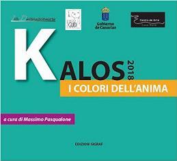 """""""KALOS 2018 I COLORI DELL'ANIMA"""": A FUERTEVENTURA ARTISTI ITALIANI IN MOSTRA A """"CASA MANÈ"""""""