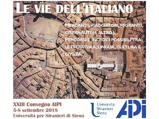 LE VIE DELL'ITALIANO: A SIENA IL 23° CONVEGNO INTERNAZIONALE DELL'AIPI