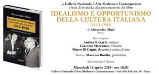 IDEALISMO E OPPORTUNISMO DELLA CULTURA ITALIANA. 1943-1948: IL SAGGIO DI ALESSANDRO MASI
