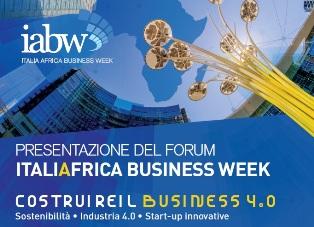 A MILANO LA TERZA EDIZIONE DEL IABW - ITALIA AFRICA BUSINESS WEEK