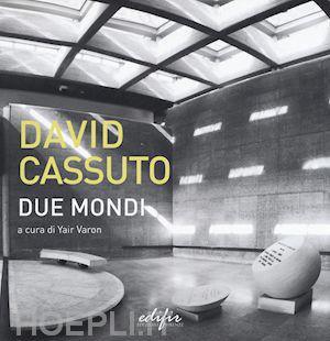 """A GERUSALEMME LA PRESENTAZIONE DEL VOLUME """"DUE MONDI"""" DI DAVID CASSUTO"""