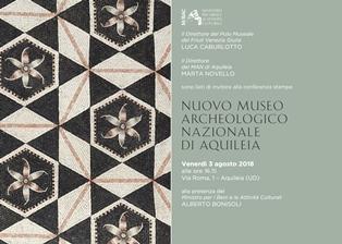 """IL MIBACT PRESENTA IL """"NUOVO"""" MUSEO ARCHEOLOGICO NAZIONALE DI AQULEIA"""