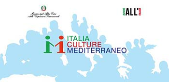 """""""ITALIA, CULTURE, MEDITERRANEO"""": PARTE IL PROGRAMMA INTEGRATO DELLA FARNESINA"""
