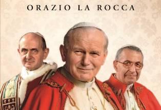 """""""L'ANNO DEI TRE PAPI"""": IN LIBRERIA IL VOLUME DI ORAZIO LA ROCCA"""