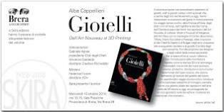 GIOIELLI DALL'ART NOUVEAU AL 3D PRINTING: A BRERA LA PRESENTAZIONE DEL VOLUME DI ALBA CAPPELLIERI