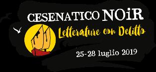 CESENATICO IN LUGLIO SI TINGE DI GIALLO: DAL 25 AL 28 LUGLIO LA SECONDA EDIZIONE DEL FESTIVAL DELLA LETTERATURA NOIR