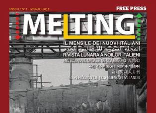TORNA MELTING: PRIMO E UNICO FREE PRESS PER I NUOVI ITALIANI