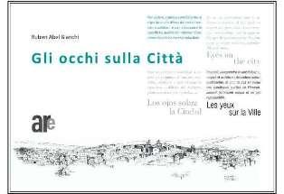 """GLI OCCHI SULLA CITTÀ"": ALL'IILA L'OPERA DI RUBEN ABEL BIANCHI"