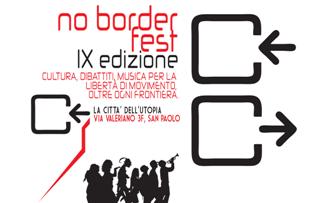NO BORDER FEST XI EDIZIONE: LIBERTÀ DI MOVIMENTO OLTRE OGNI FRONTIERA