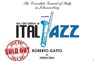 """IL GRANDE JAZZ ITALIANO A JOHANNESBURG CON IL TRIO """"ROBERTO GATTO IN PERFECTRIO"""""""