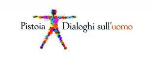 DIALOGHI SULL'UOMO: A MAGGIO OTTAVA EDIZIONE A PISTOIA