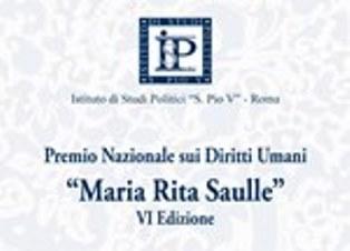 """PREMIO NAZIONALE DIRITTI UMANI """"MARIA RITA SAULLE"""": PREMIAZIONE LUNEDÌ A ROMA"""