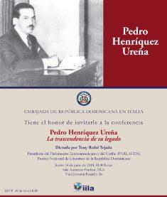 """""""PEDRO HENRÍQUEZ UREÑA. LA TRASCENDENCIA DE SU LEGADO"""": TONY RAFUL TEJADA (PARLACEN) ALL'IILA"""