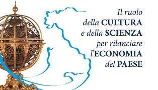 Il ruolo della cultura e della scienza per rilanciare l'economia del Paese