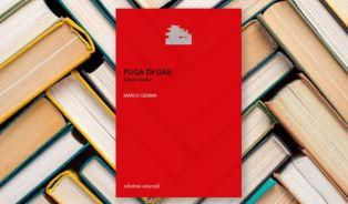 """""""Fuga di gas"""": il nuovo libro di Marco Gemma"""