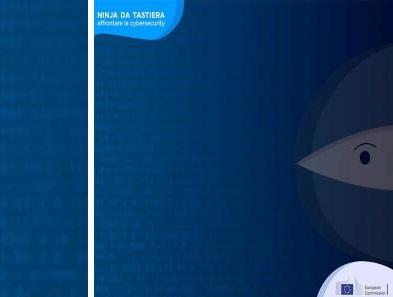 #DIGITALNINJA: DALL'UE CONSIGLI E OPPORTUNITÀ SULLA CYBER-SECURITY