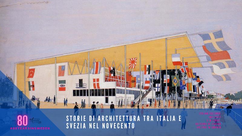"""""""Storie di architettura tra Italia e Svezia nel Novecento"""" con l'IIC di Stoccolma"""
