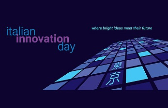 ITALIAN INNOVATION DAY 2020 A TOKYO: NOMINATA LA COMMISSIONE DI VALUTAZIONE