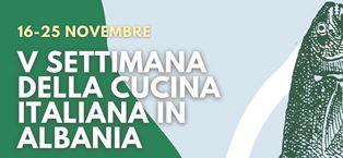 LA V SETTIMANA DELLA CUCINA ITALIANA IN ALBANIA
