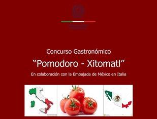 ITALIA – MESSICO: IL CONCORSO GASTRONOMICO XITOMATL-POMODORO