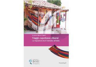 Viaggi, esperienze, ritorni: la ricerca sulla migrazione da El Salvador all
